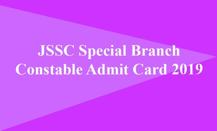 JSSC Special Branch Constable Admit Card