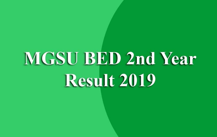 MGSU BED 2nd Year Result