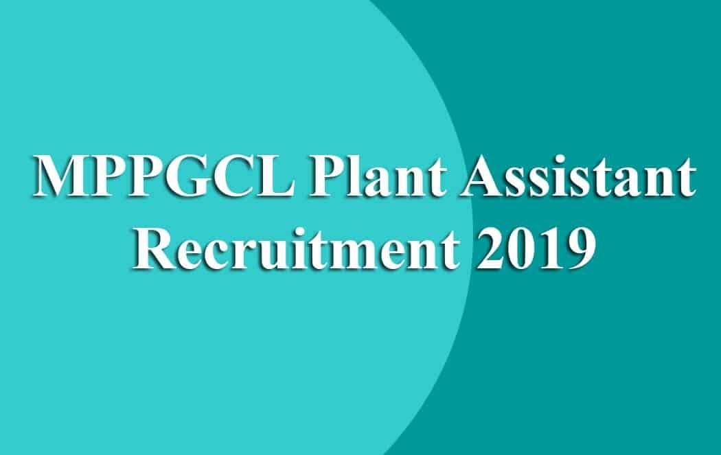 MPPGCL Plant Assistant Recruitment