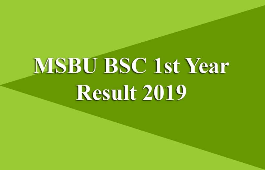 MSBU BSC 1st Year Result