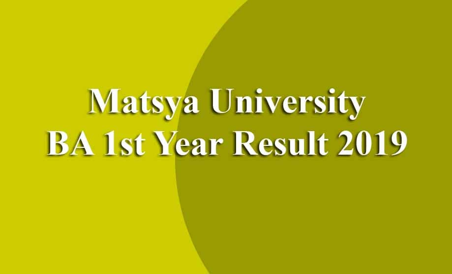 Matsya University BA 1st Year Result
