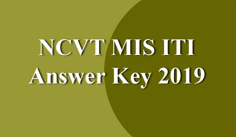 NCVT MIS ITI Answer Key 2019