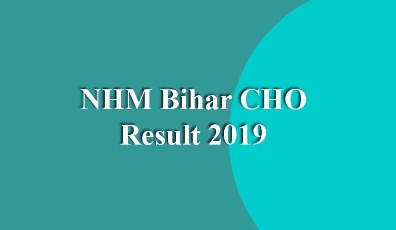 NHM Bihar CHO Result