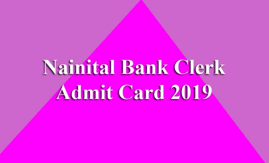 Nainital Bank Clerk Admit Card