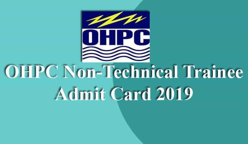 OHPC Non-Technical Trainee Admit Card