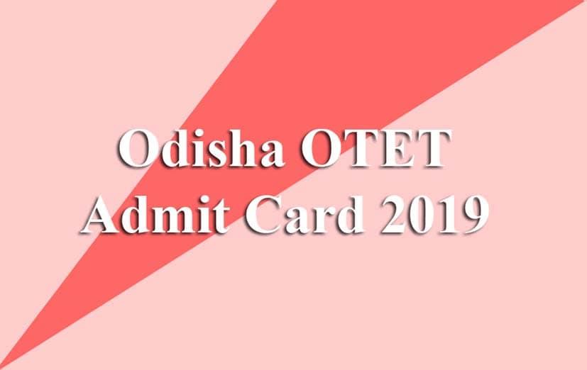 Odisha OTET Admit Card