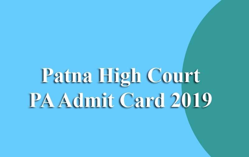 Patna High Court PA Admit Card