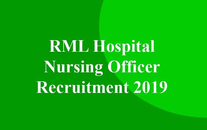 RML Hospital Nursing Officer Recruitment