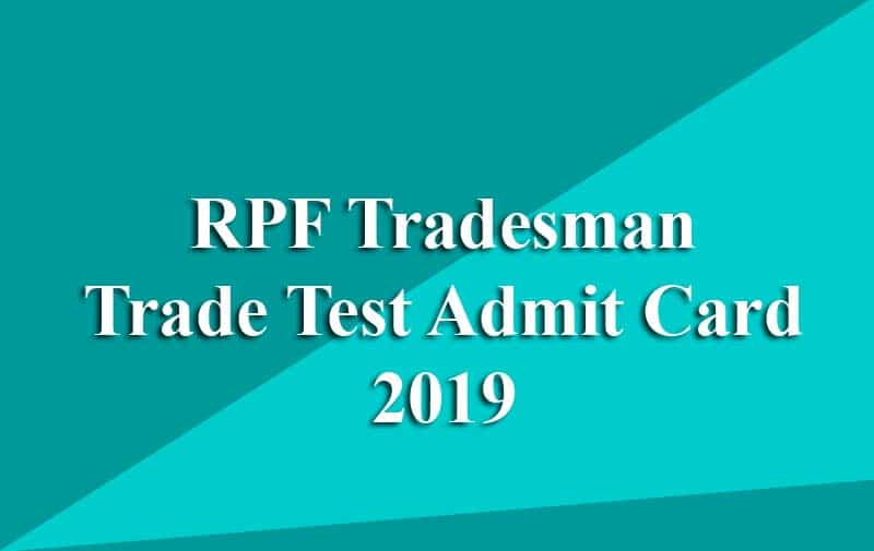 RPF Tradesman Trade Test Admit Card