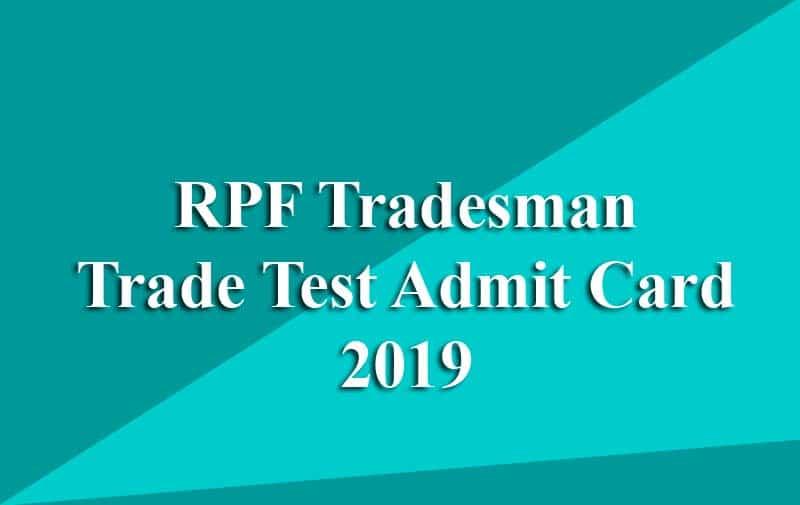 RPF Tradesman Trade Test Admit Card