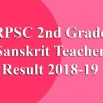 RPSC 2nd Grade Sanskrit Teacher Result 2018-19