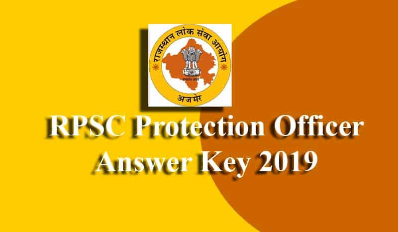 RPSC Protection Officer Answer Key