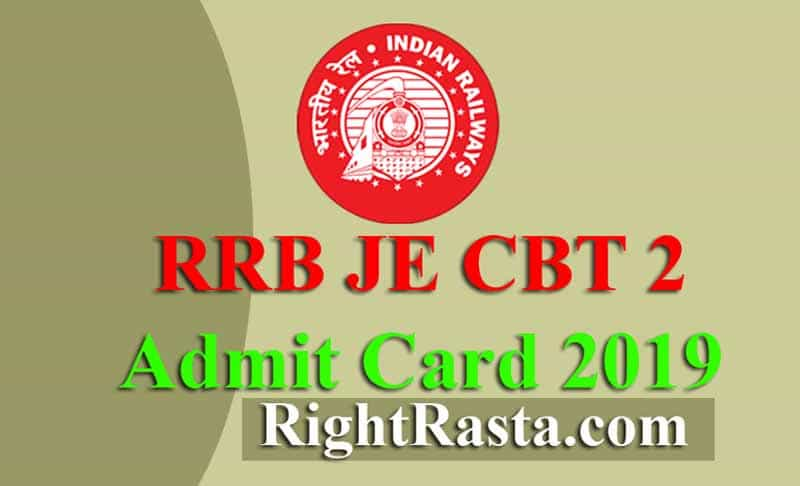 RRB JE CBT 2 Admit Card 2019