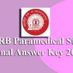 RRB Paramedical Staff Final Answer Key 2019