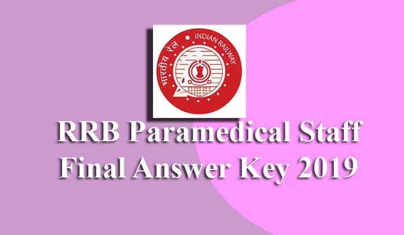RRB Paramedical Staff Final Answer Key