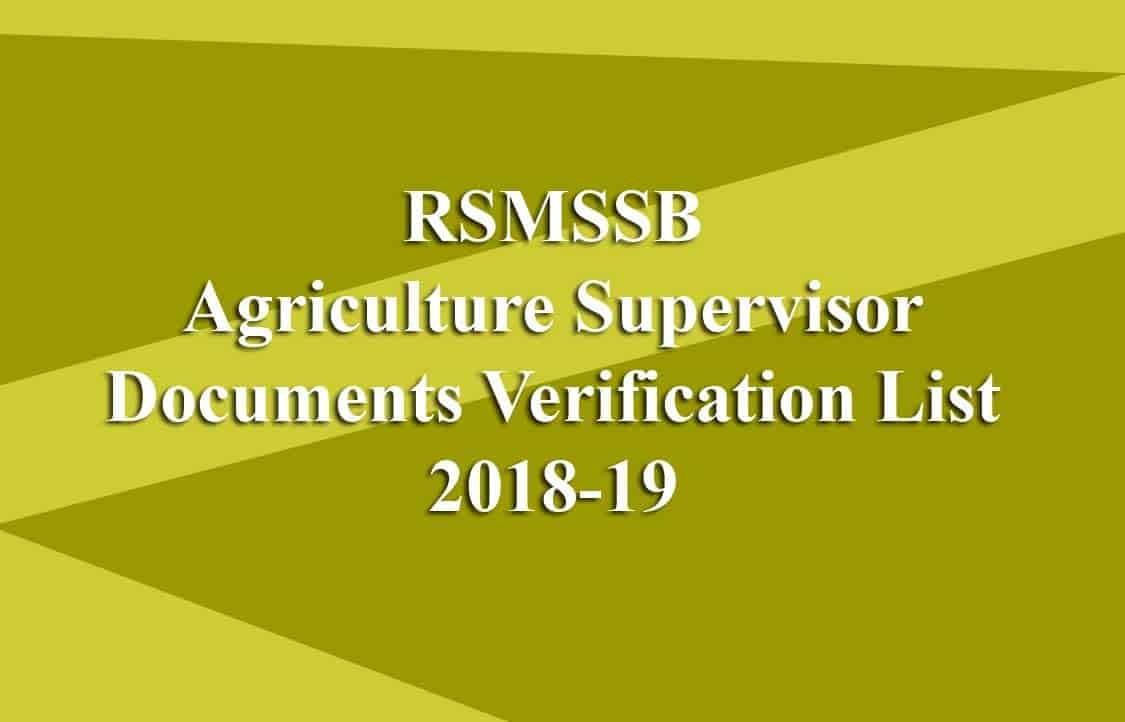 RSMSSB Agriculture Supervisor Documents Verification List