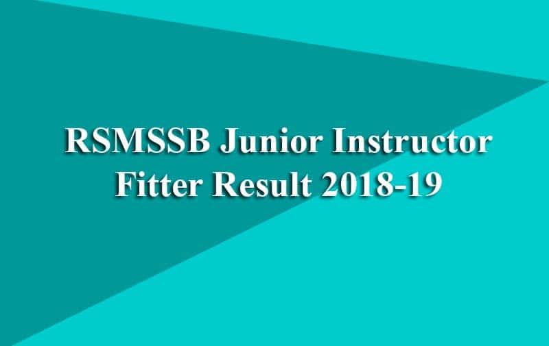 RSMSSB Junior Instructor Fitter Result