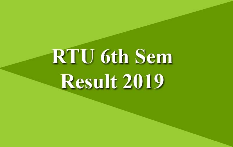 RTU 6th Sem Result