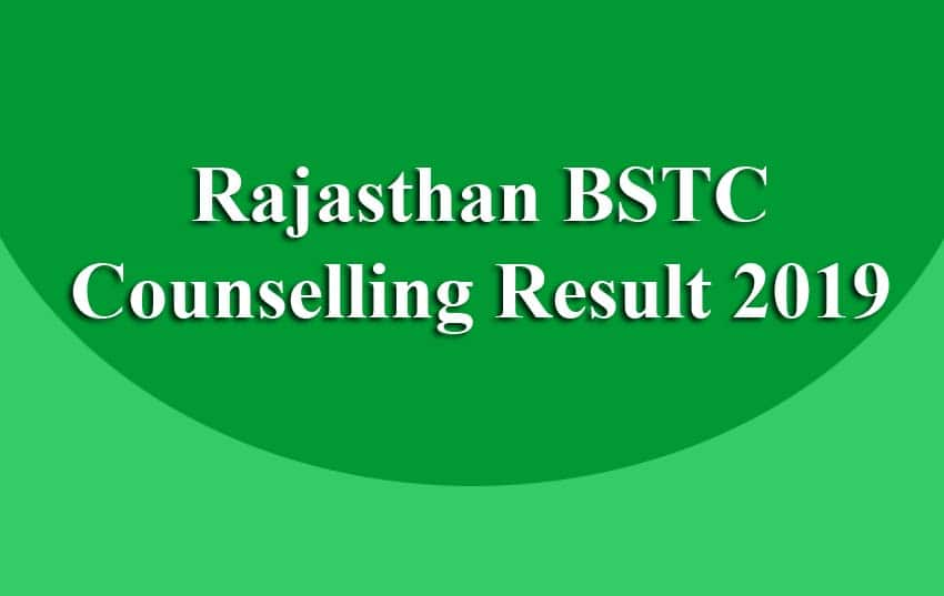 Rajasthan BSTC Counselling Result