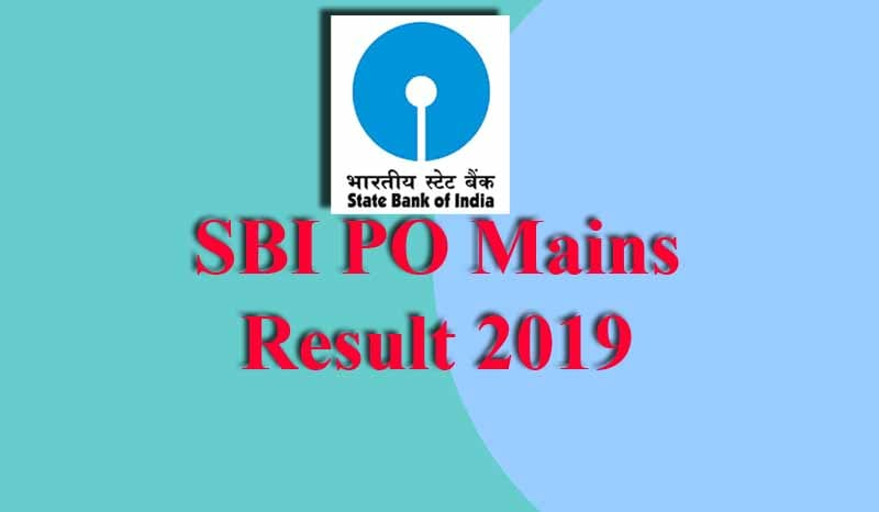 SBI PO Mains Result 2019