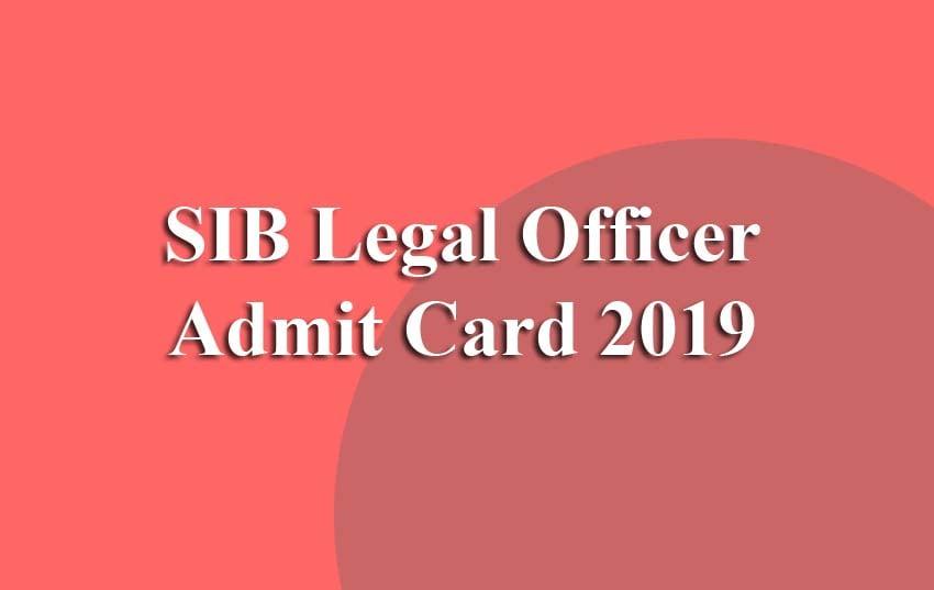 SIB Legal Officer Admit Card