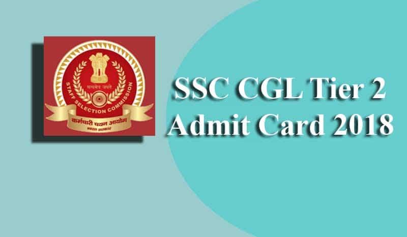 SSC CGL Tier 2 Admit Card