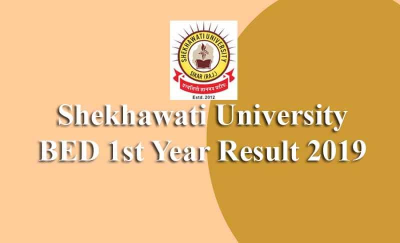 Shekhawati University BED 1st Year Result