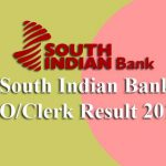 South Indian Bank Result 2019 (PO & Clerk)