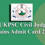 UKPSC Civil Judge Mains Admit Card 2019
