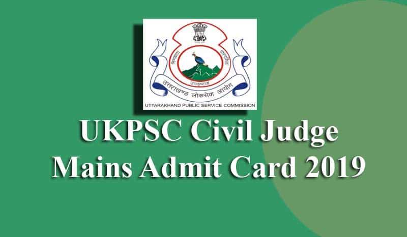 UKPSC Civil Judge Mains Admit Card
