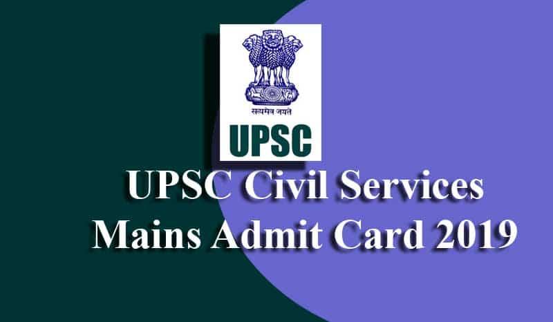 UPSC Civil Services Mains Admit Card