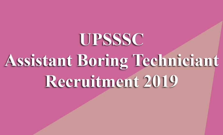 UPSSSC Assistant Boring Technician Recruitment