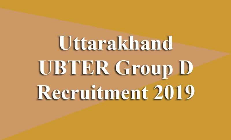 Uttarakhand UBTER Group D Recruitment