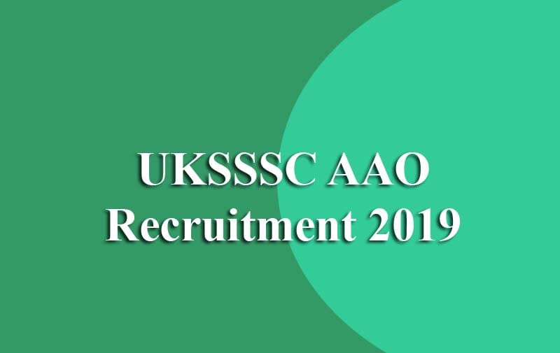Uttarakhand UKSSSC AAO Recruitment