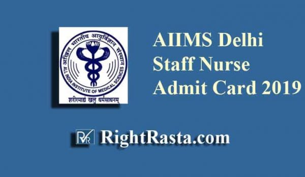 AIIMS Delhi Staff Nurse Admit Card
