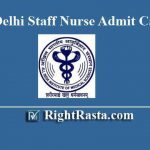 AIIMS Delhi Staff Nurse Admit Card 2020 | Download Delhi AIIMS Nursing Officer Admit Card 2018