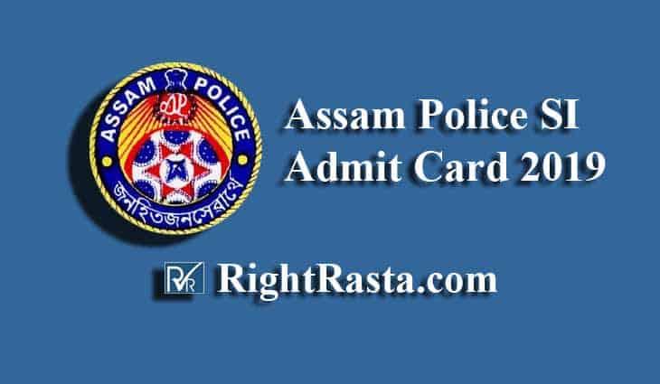 Assam Police SI Admit Card