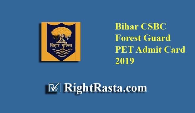 Bihar CSBC Forest Guard PET Admit Card 2019
