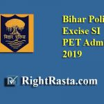 Bihar Police Excise SI PET Admit Card 2019