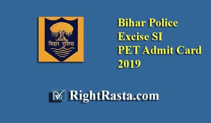 Bihar Police Excise SI PET Admit Card 2019