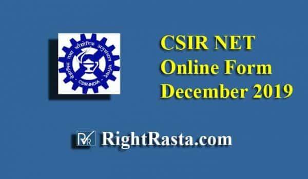 CSIR NET Online Application Form December 2019