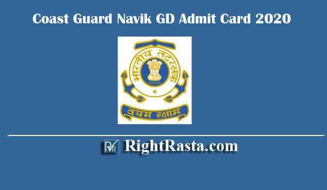 Coast Guard Navik GD Admit Card 2020