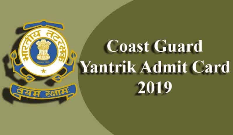 Coast Guard Yantrik Admit Card