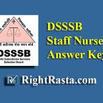 DSSSB Staff Nurse Answer Key 2019
