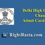 Delhi High Court Chauffeur Admit Card 2019