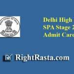 Delhi High Court DHC SPA Stage 2 Admit Card 2019