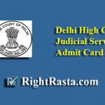Delhi High Court Judicial Service Admit Card 2019