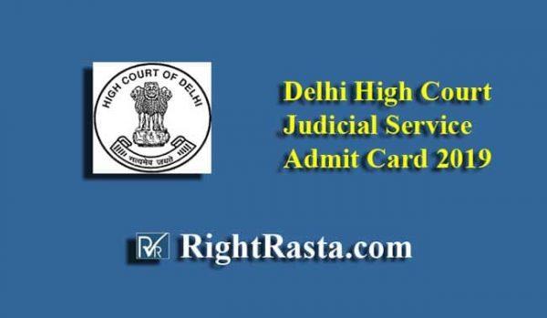 Delhi High Court Judicial Service Admit Card 2019