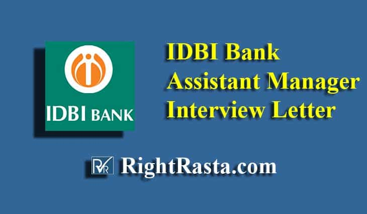 IDBI Assistant Manager Interview Letter 2019