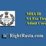 MHA IB SA Exe Tier 2 Admit Card 2019